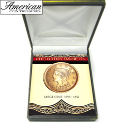 Collector's Favorites  -  Large Cent 1793-1857&nbsp;&nbsp;Model#&nbsp;466