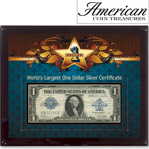 'World's Largest Silver Certificate'