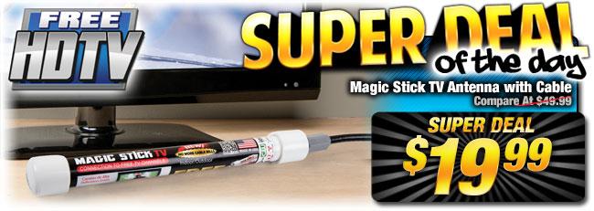 60% Off Magic Stick TV Antenna - Compare at $49.99 - Super Deal $19.99